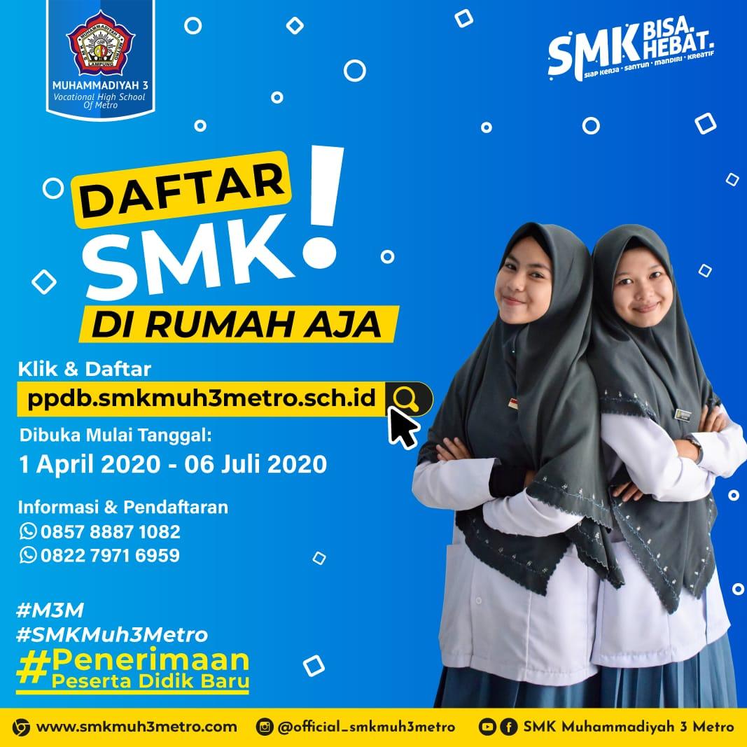 Mau Daftar SMK Muhammadiyah 3 Metro? #dirumahaja